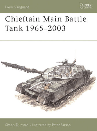 Chieftain Main Battle Tank 1965-2003 by
