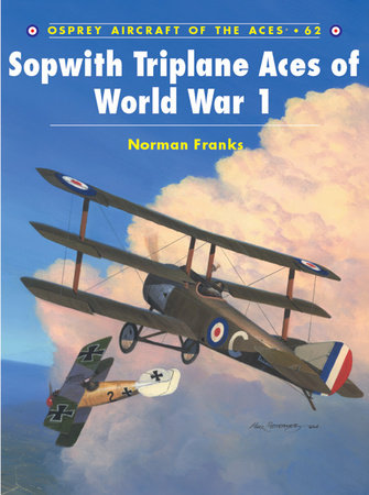 Sopwith Triplane Aces of World War 1 by