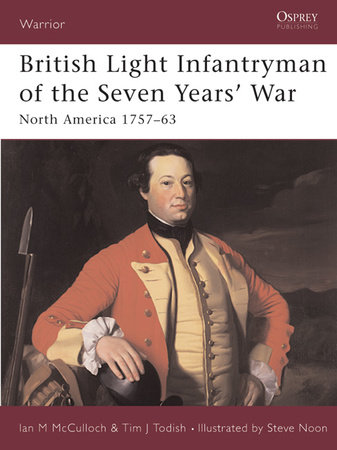 British Light Infantryman of the Seven Years' War by Ian Macpherson Mcculloch