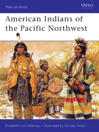 American Indians of the Pacific Northwest by Elizabeth Aderkas