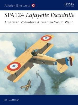 SPA124 Lafayette Escadrille by Jon Guttman