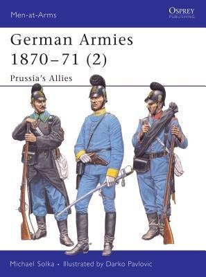 German Armies 1870-71 (2) by Michael Solka