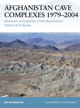 Afghanistan Cave Complexes 1979-2004 by