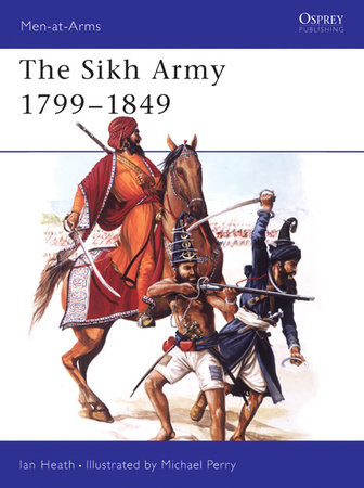 The Sikh Army 1799-1849 by