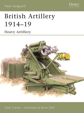 British Artillery 1914-19 by
