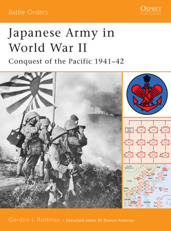Japanese Army in World War II by Gordon Rottman