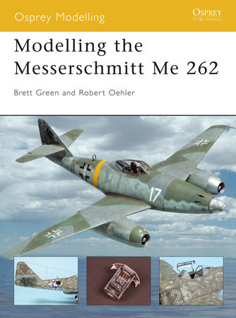 Modelling the Messerschmitt Me 262 by Roy Sutherland
