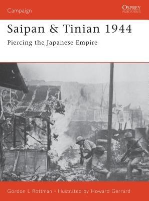Saipan & Tinian 1944 by Gordon Rottman