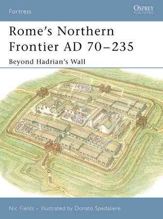 Rome's Northern Frontier AD 70-235 by