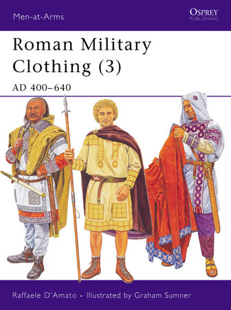 Roman Military Clothing (3) by Raffaele D'Amato
