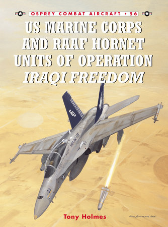 US Marine Corps and RAAF Hornet Units of Operation Iraqi Freedom by