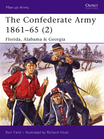 The Confederate Army 1861-65 (2) by Ron Field