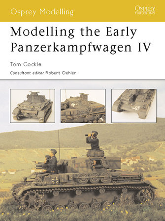 Modelling the Early Panzerkampfwagen IV by