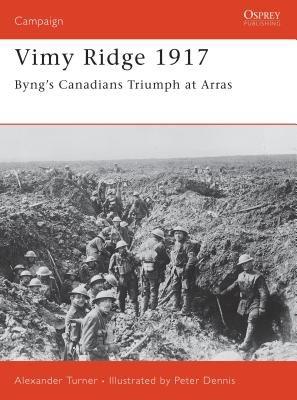 Vimy Ridge 1917 by Alexander Turner