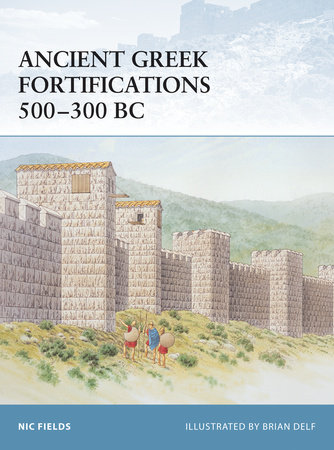 Ancient Greek Fortifications 500-300 BC by