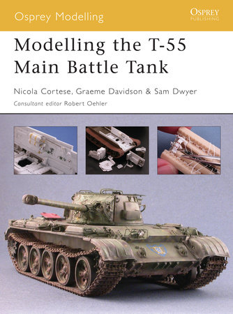 Modelling the T-55 Main Battle Tank by Nicola Cortese
