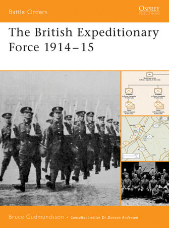 The British Expeditionary Force 1914-15 by