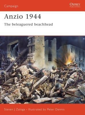 Anzio 1944 by Steven Zaloga