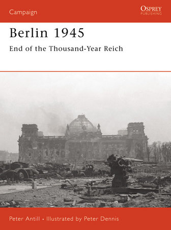 Berlin 1945 by Peter Antill