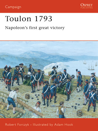 Toulon 1793 by Robert Forczyk