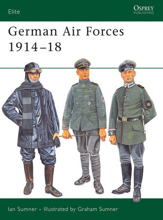 German Air Forces 1914-18 by Ian Sumner