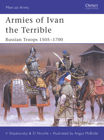 Armies of Ivan the Terrible by