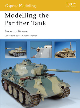 Modelling the Panther Tank by Steve Beveren