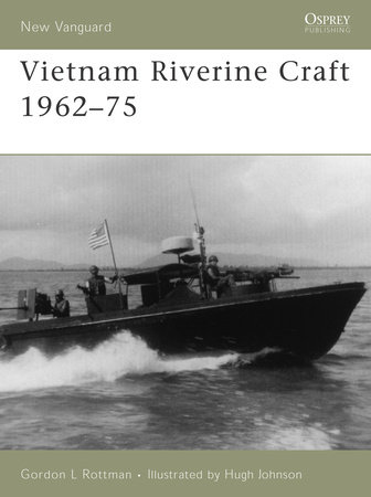 Vietnam Riverine Craft 1962 - 75 by