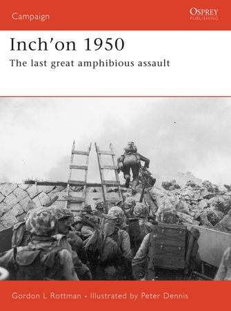 Inch'on 1950 by Gordon Rottman