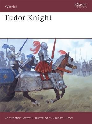 Tudor Knight by Christopher Gravett