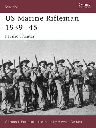 US Marine Rifleman 1939-45 by