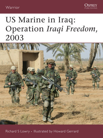 US Marine in Iraq: Operation Iraqi Freedom, 2003 by
