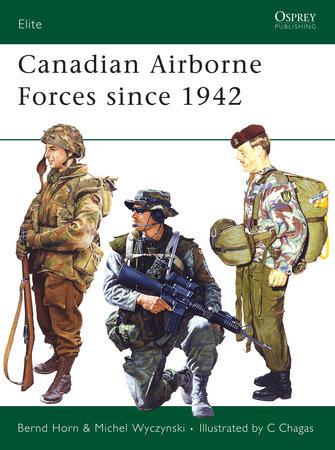 Canadian Airborne Forces since 1942 by