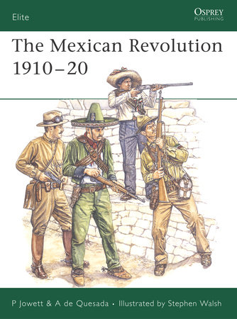 The Mexican Revolution 1910-20 by