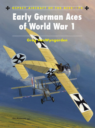 Early German Aces of World War I by