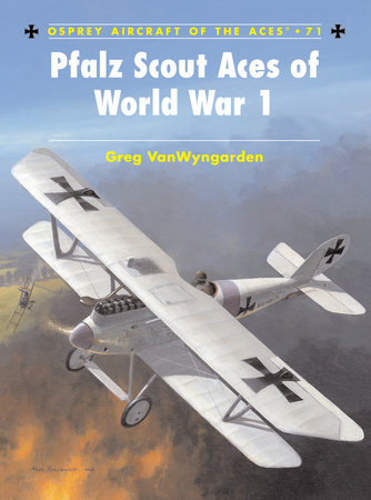 Pfalz Scout Aces of World War 1 by