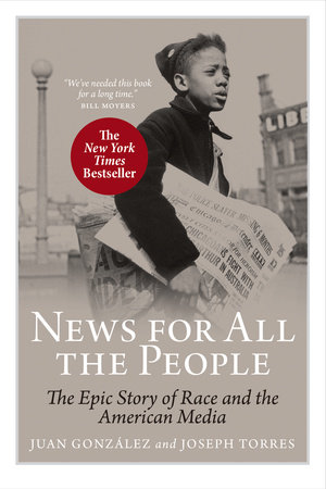 News for All the People by Joseph Torres and Juan Gonzalez