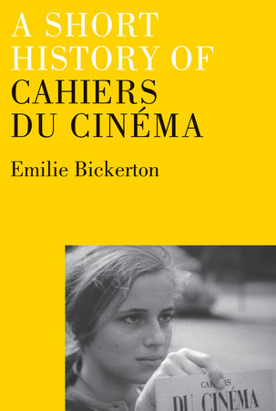 A Short History of Cahiers du Cinema by