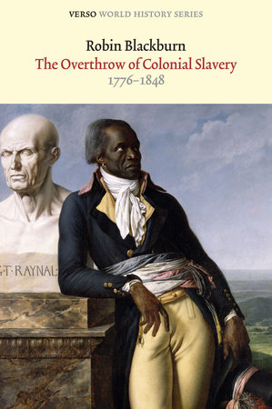 The Overthrow of Colonial Slavery