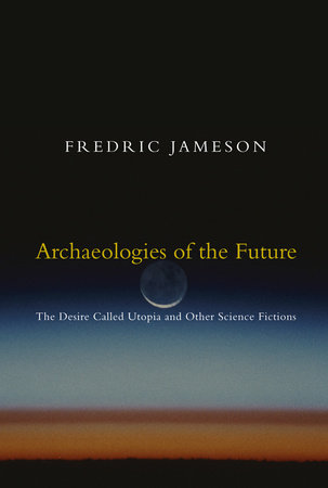 Archaeologies of the Future by