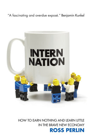 Intern Nation by Ross Perlin