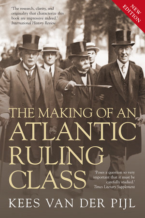 The Making of an Atlantic Ruling Class by