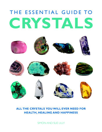 The Essential Guide to Crystals by