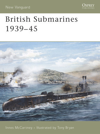 British Submarines 1939-45 by