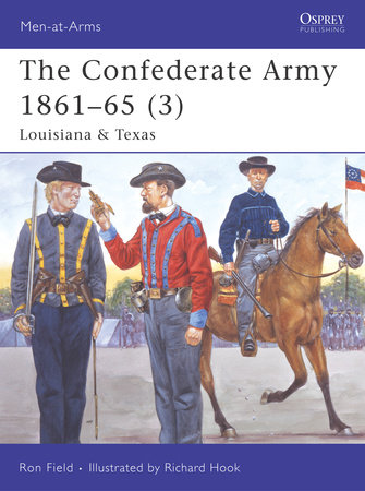 The Confederate Army 1861-65 (3) by Ron Field