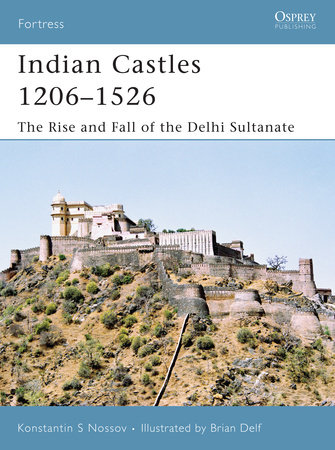 Indian Castles 1206-1526 by