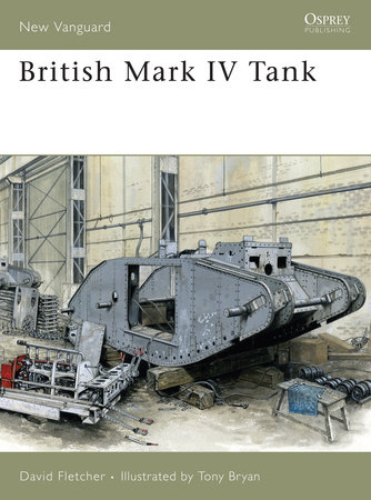 British Mk IV Tank by David Fletcher