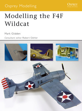 Modelling the F4F Wildcat by Mark Glidden