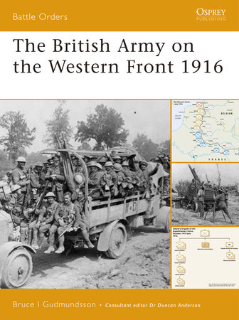 The British Army on the Western Front 1916 by