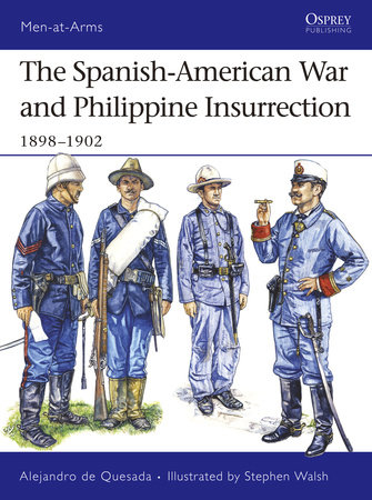 The Spanish-American War and Philippine Insurrection by